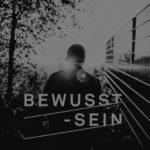 BEWUSST-SEIN